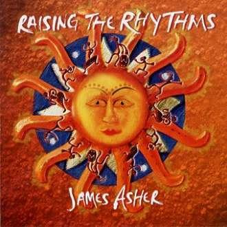 CD - Raising the Rythms - James Asher