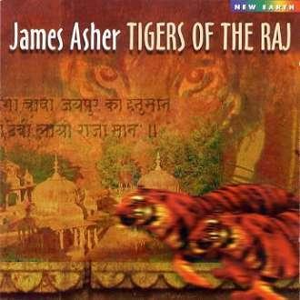 CD - Tigers of the raj - James Asher