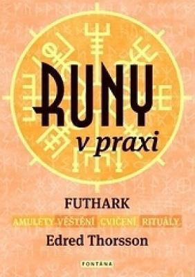 Runy v praxi - Edred Thorsson